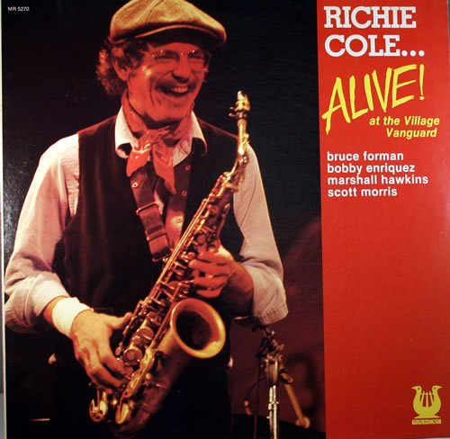 365 razones para amar el jazz: un disco: Alive! At The Village Vanguard (Richie Cole) [167]